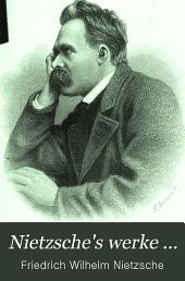 Nietzsche's werke ...