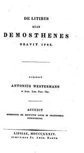 Quaestiones Demosthenicae: ¬De litibus quas Demosthenes oravit ipse, Volume 3