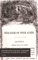 Our farm of four acres: how we managed it, the money we made by it, and how it grew into one of six acres [by-Coulton].