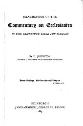 Examination of the commentary on Ecclesiastes [by E.H. Plumtre] in the Cambridge Bible for schools