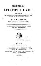 Mémoires relatifs a l'Asie: contenant des recherches historiques, géographiques et philologiques sur les peuples de l'Orient, Volume1