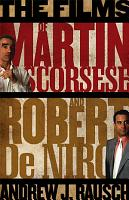 The Films of Martin Scorsese and Robert De Niro PDF