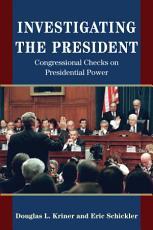Investigating the President PDF