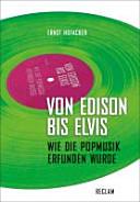 Von Edison bis Elvis PDF