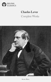 Delphi Complete Works of Charles Lever (Illustrated)