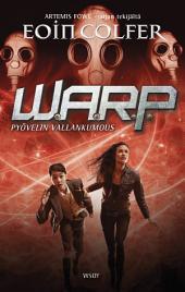W.A.R.P.: Pyövelin vallankumous