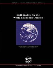 Staff Studies for the World Economic Outlook, 1997