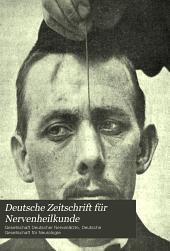 Deutsche Zeitschrift für Nervenheilkunde: Band 32