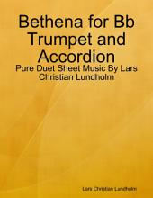 Bethena for Bb Trumpet and Accordion - Pure Duet Sheet Music By Lars Christian Lundholm