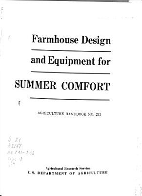 Farmhouse Design and Equipment for Summer Comfort PDF