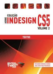 Coleção Adobe InDesign CS5 - Textos