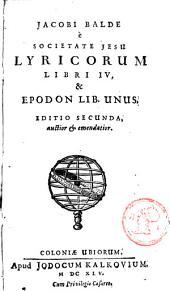 Lyricorum Libri IV et Epodon Lib. unus /.