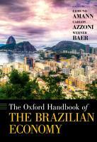 The Oxford Handbook of the Brazilian Economy PDF