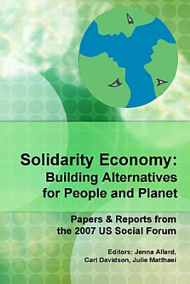 Solidarity Economy  Building Alternatives for People and Planet