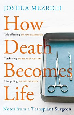 How Death Becomes Life