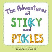 The Adventures of Sticky and Pickles