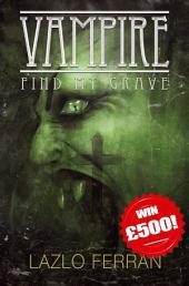 Vampire: Find my Grave