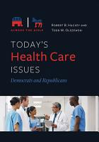 Today s Health Care Issues  Democrats and Republicans PDF