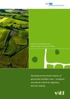 Valuating Environmental Impacts of Genetically Modified Crops   Ecological and Ethical Criteria for Regulatory Decision making PDF