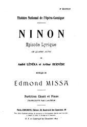 Ninon: episode lyrique en quatre actes