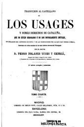 Traducción al castellano de los Usages y demas derechos de Cataluña ... ; ilustrada con notas ...