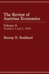 Review of Austrian Economics, Volume 8