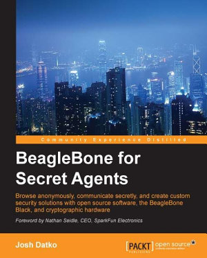 BeagleBone for Secret Agents PDF