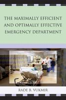 The Maximally Efficient and Optimally Effective Emergency Department PDF