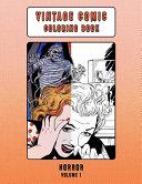 Vintage Comic Coloring Book Horror Volume 1