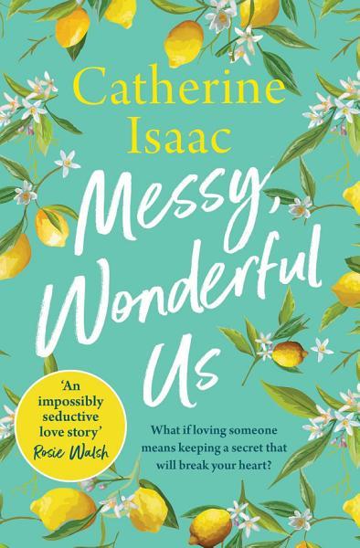 Download Messy  Wonderful Us Book