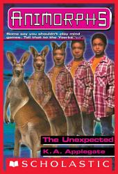 The Unexpected (Animorphs #44)