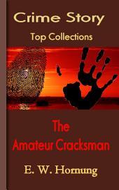 The Amateur Cracksman: Top Crime Collections