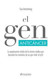 El gen anticáncer