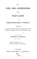 The life and adventures of the old lady of Threadneedle street [the Bank of England. By W. Reid].
