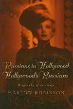 Russians in Hollywood, Hollywood's Russians