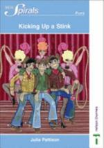 Plays-Kicking Up a Stink