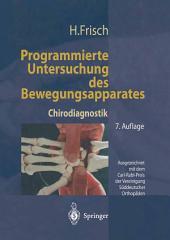 Programmierte Untersuchung des Bewegungsapparates: Chirodiagnostik, Ausgabe 7