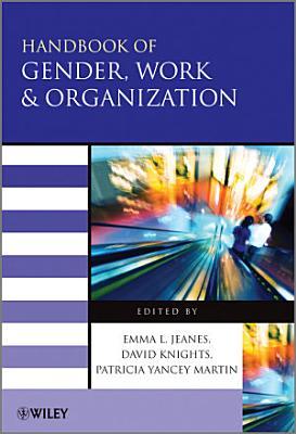 Handbook of Gender  Work and Organization