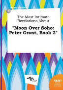 The Most Intimate Revelations about Moon Over Soho