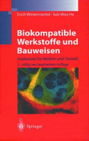 Biokompatible Werkstoffe und Bauweisen PDF