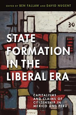 State Formation in the Liberal Era