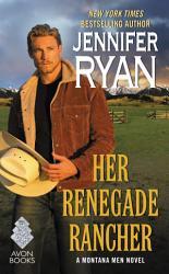 Her Renegade Rancher Book PDF