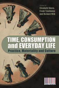Time  Consumption and Everyday Life PDF