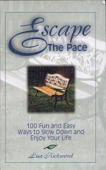 Escape the Pace