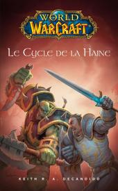 World of Warcraft: Le cycle de la haine