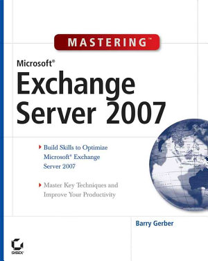 Mastering Microsoft Exchange Server 2007 PDF