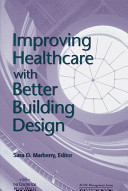 Improving Healthcare with Better Building Design PDF