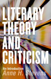 Literary Theory and Criticism: An Introduction