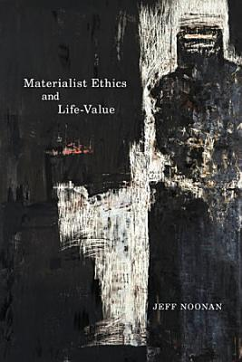 Materialist Ethics and Life Value PDF