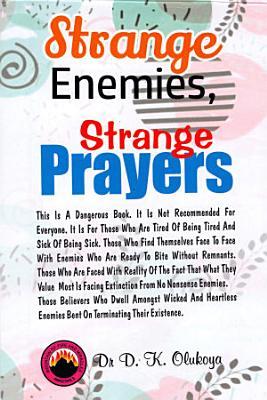 Strange Enemies Strange Prayers